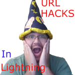 URL Hacks in Lightning