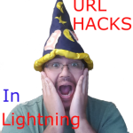 URL Hacks are back and in Lightning with Spring '20