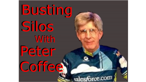 Busting Silos with Peter Coffee Feature Image