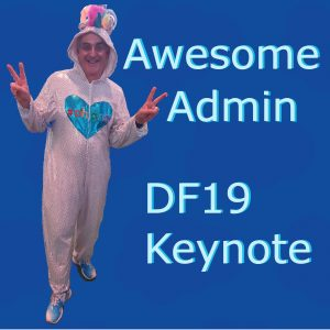 Awesome Admin Keynote DF 2019
