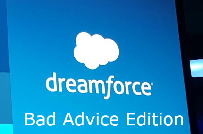 Dreamforce Tips – Bad Advice Edition
